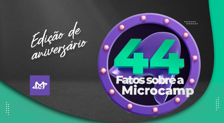 44 Fatos Microcamp